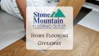 The Stone Mountain Home Flooring Giveaway