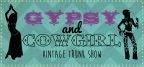 4 Free Tickets to Gypsy and Cowgirl Vintage Trunk