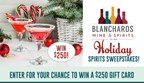 Blanchards Holiday Spirits Sweepstakes