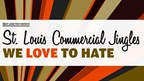 What St. Louis jingle do you LOVE to hate?