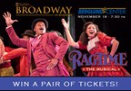Win Tickets to Ragtime: The Musical!