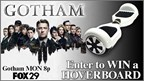 Gotham Hoverboard Contest