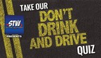 Don't Drink and Drive - What Do You Know