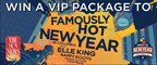 Famously Hot New Year VIP Experience Giveaway