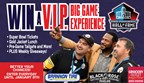 Pro Football Hall of Fame VIP Big Game Sweepstakes