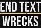 End Text Wrecks February #1