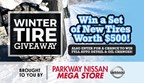 Parkway Nissan Tire Giveaway