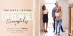 Mark Hatton HOME Sweepstakes