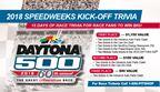 2018 Speedweeks Kick-off Trivia