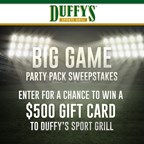2018 Duffy's Sports Grill Big Game Sweepstakes