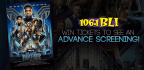 WIN TICKETS TO SEE AN ADVANCE SCREENING OF MARVEL�S BLACK PANTHER!