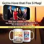 FOX 5 GOOD DAY DC MUG GIVEAWAY 2016