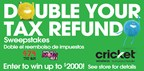 Double Your Refund Sweepstakes Powered by Cricket