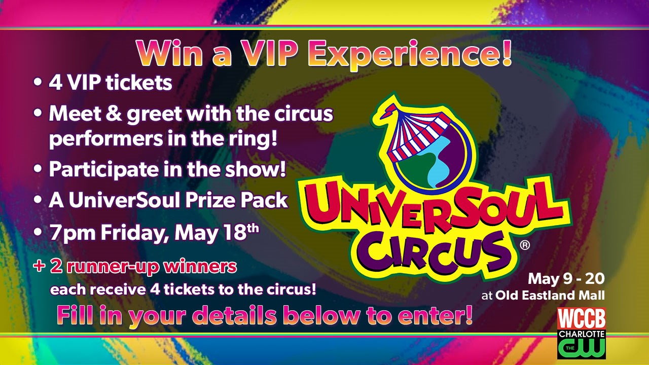 Win a vip experience at the universoul circus wccb charlotte one grand prize winner will get a vip experience at the universoul circus which includes 4 vip tickets in ring meet and greet with circus performers m4hsunfo