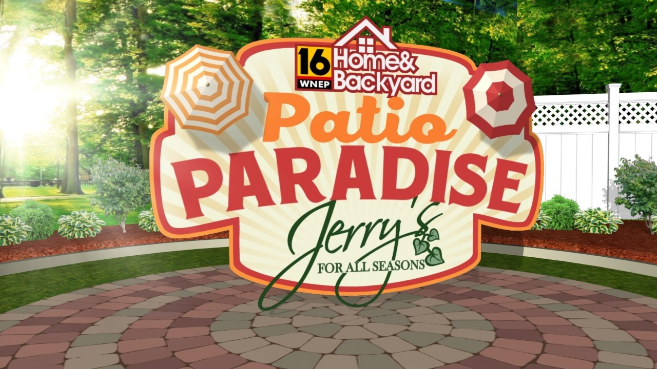 WNEPu0027s Home U0026 Backyard Wants To Make Your Patio Truly A Paradise!