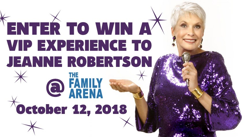 Jeanne robertson vip sweepstakes enter now for your chance to win a vip experience to jeanne robertson at the family arena 101218 the experience includes 2 vip tickets a meet greet m4hsunfo