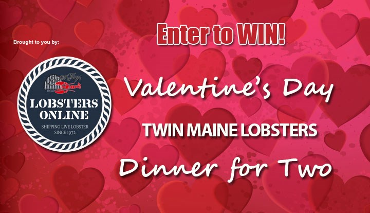 Valentines Lobster Dinner For Two - Contests and Promotions
