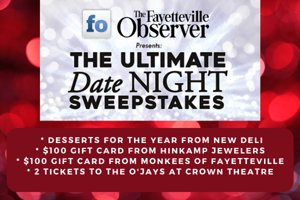 Ultimate Date Night - Contests and Promotions - The Fayetteville