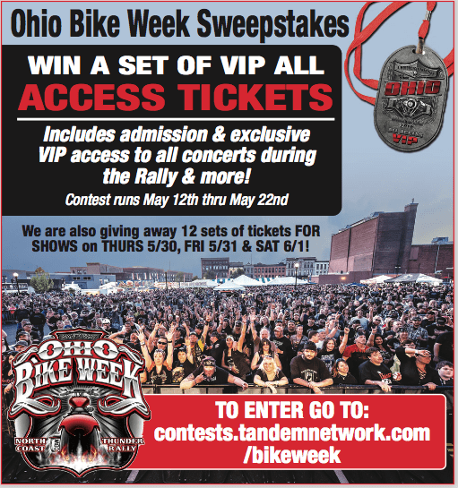 Ohio Bike Week Tickets Giveaway! – Tandem Media Network Contests