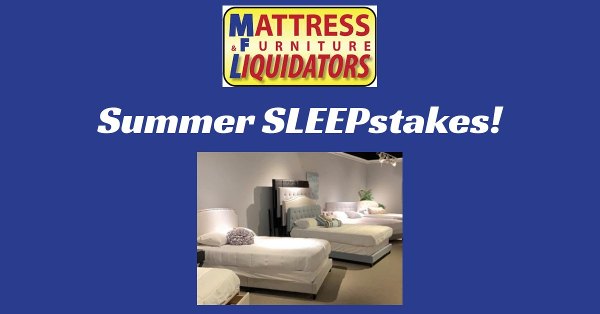 Mattress Furniture Liquidators Summer Sleepstakes Wway Tv