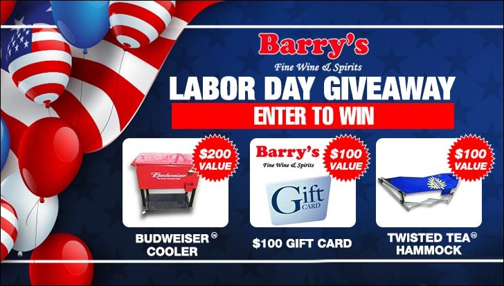 Barry's Fine Wine & Spirits Labor Day Giveaway