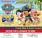 PAW Patrol Live Family Meet & Greet Contest