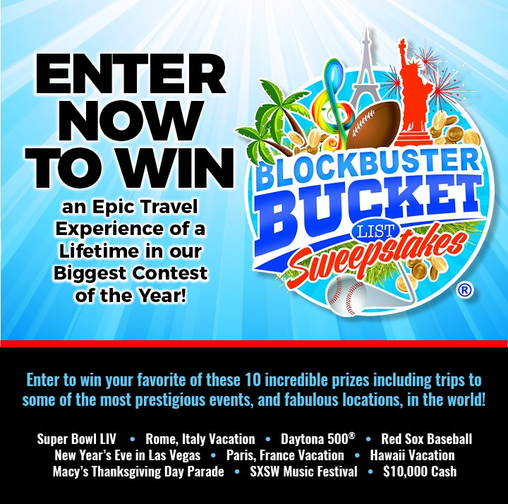 2019 Blockbuster Bucket List Sweepstakes