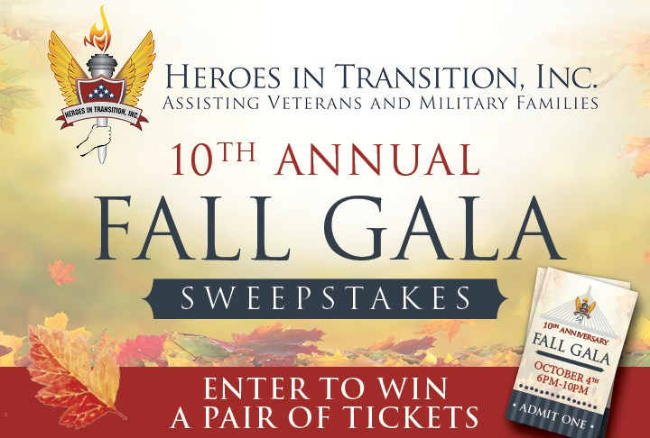 Heroes In Transition Fall Gala Sweepstakes