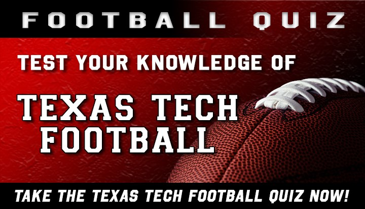 Texas Tech Football Quiz