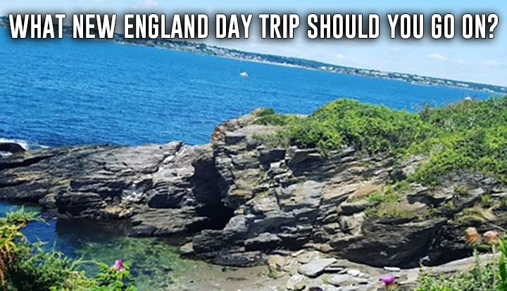 New England Day Trip Quiz