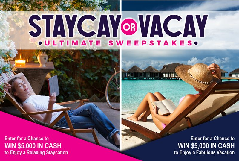 Staycay or Vacay Sweepstakes