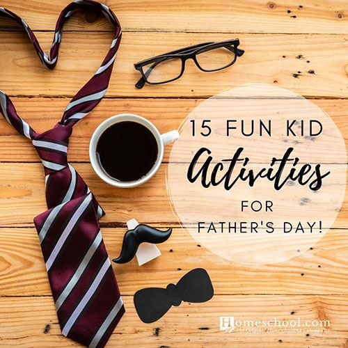 15 Fun Kid Activities for Father's Day