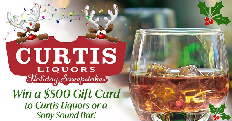 Curtis Liquors Holiday Sweepstakes