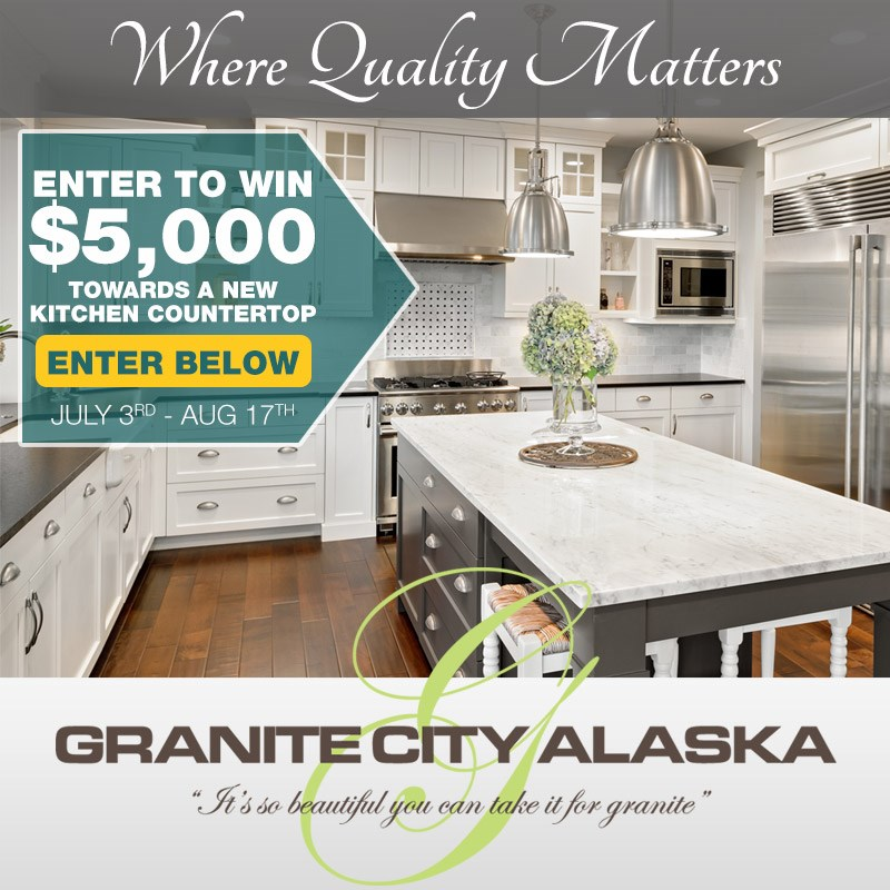 Enter To Win $5,000 Towards A New Kitchen Countertop From Granite City  Alaska