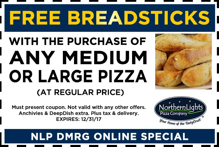 Hereu0027s A Gift Of FREE Northern Lights Pizza Breadsticks. Save Or Print The  Coupon And Use It Next Time You Order From Northern Lights Pizza!