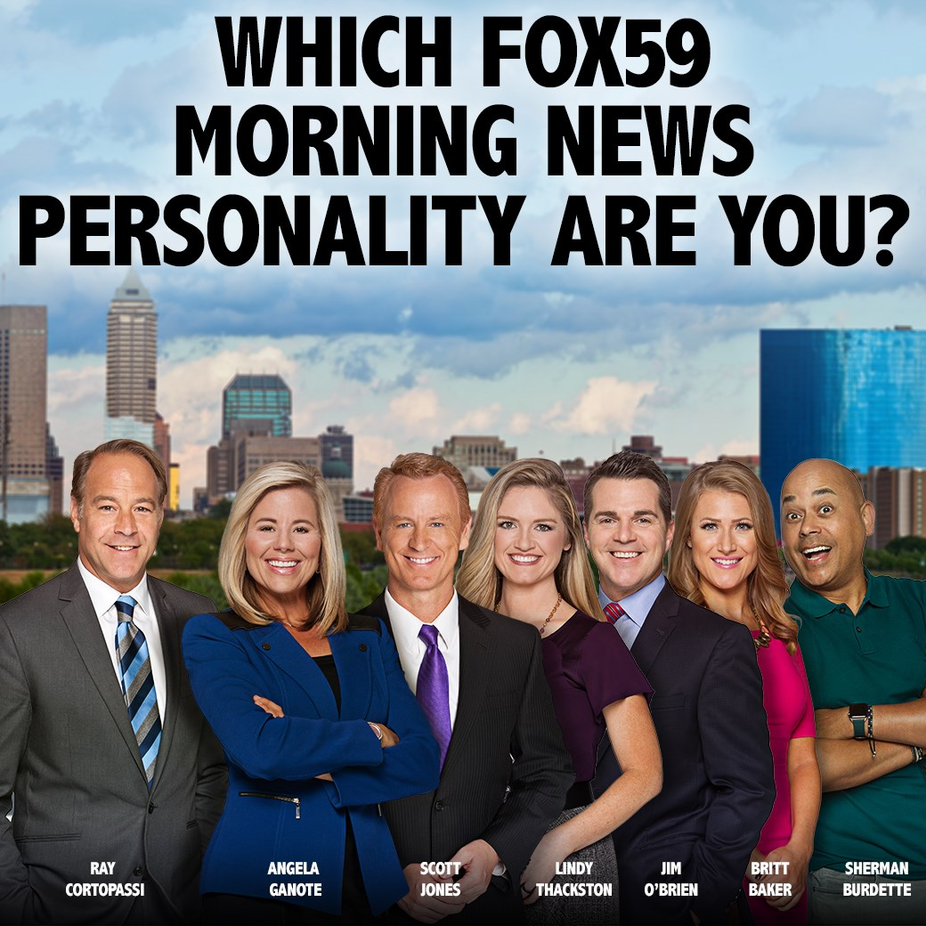 Quiz Which Fox59 Morning Personality Are You Fox 59