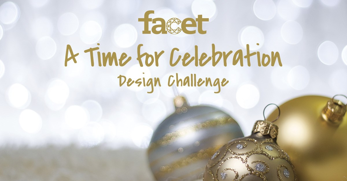 The December Challenge: A TIME FOR CELEBRATION - Facet Jewelry Making
