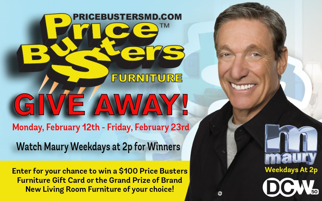 SWEEPSTAKES: Enter to Win Big in our Maury / Price Busters